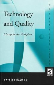 Cover of: Technology and Quality | Patrick Dawson