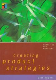 Cover of: Creating product strategies