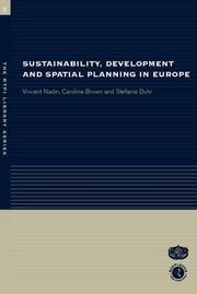 Cover of: Sustainability, Development and Spatial Planning in Europe | Caroline Brown