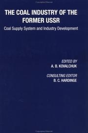 Coal Industry of the Former USSR by