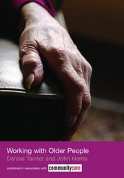 Cover of: Working with Older People (Social Work Skills) | John Harris
