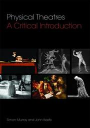 Cover of: Physical Theatres | Simon Murray