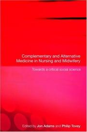 Cover of: Complementary an Alternative Medicine in Nursing and Midwifery
