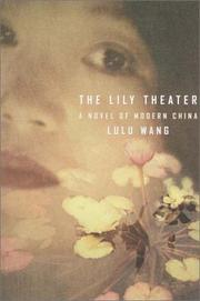Cover of: The Lily Theater | Lulu Wang