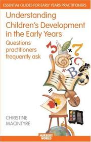 Understanidng Childrens Development in the Early Years (Nursery Wolrd/Routledge Essential Guides for Early Years Practitioners)
