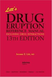 Cover of: Litt's Drug Eruption Reference Manual, 13th Edition (Litt's Drug Eruption Reference Manual: Including Drug Interactions)