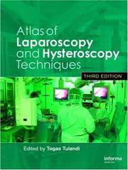 Cover of: Atlas of Laparoscopy and Hysteroscopy Techniques | Togas Tulandi