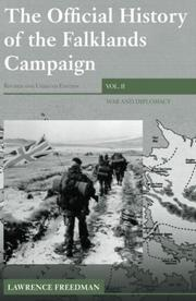 Cover of: The Official History of the Falklands Campaign, Volume 2: War and Diplomacy