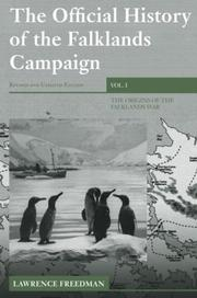 Cover of: The Official History of the Falklands Campaign, Volume 1: The Origins of the Falklands War