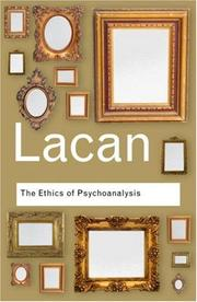 Cover of: The Ethics of Psychoanalysis: The Seminar of Jacques Lacan (Routledge Classics)