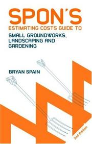 Cover of: Spon's Estimating Cost Guide to Small Groundworks, Landscaping and Gardening
