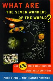Cover of: What are the seven wonders of the world? and 100 other great cultural lists, fully explicated