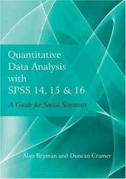 Cover of: Quantitative Data Analysis with SPSS 14, 15 & 16 | Alan Bryman