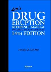 Cover of: Litt's Drug Eruption Reference Manual Including Drug Interactions, 14th Edition (Litt's Drug Eruption Reference Manual: Including Drug Interactions)