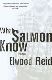 Cover of: What Salmon Know | Elwood Reid