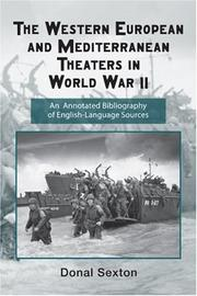 Cover of: The Western European and Mediterran theaters in World War II | Donal Sexton