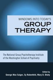 Cover of: Windows into today's group therapy by National Group Psychotherapy Institute.
