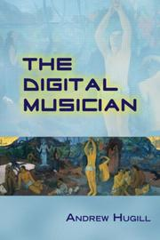The Digital Musician