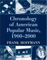 Cover of: Chronology of American Popular Music, 1900-2000 | Frank Hoffmann