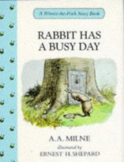Cover of: Rabbit Has a Busy Day | A. A. Milne