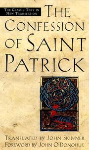 Cover of: The confession of St. Patrick: and, Letter to Coroticus