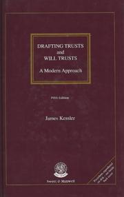 Drafting Trusts and Will Trusts by James Kessler
