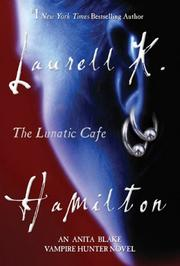 Cover of: The Lunatic Cafe (Anita Blake)