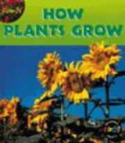 Cover of: How Plants Grow (Plants)