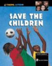 Cover of: Save the Children (Taking Action!)