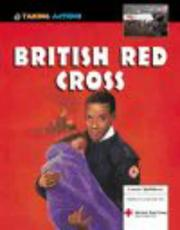 Cover of: The British Red Cross (Taking Action!)