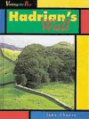 Hadrian's Wall (Visiting the Past) by Jane Shuter
