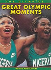Cover of: Great Olympic Moments (Olympics)