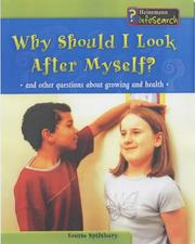 Cover of: Why Should I Look After Myself? (Body Matters)