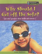 Cover of: Why Should I Get Off the Sofa? (Body Matters)