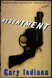 Cover of: Resentment by Gary Indiana
