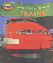 Cover of: Trains (Take-off!: Transport Around the World)