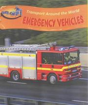 Cover of: Emergency Vehicles (Take-off!: Transport Around the World)