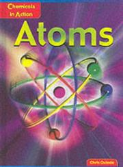 Cover of: Atoms (Chemicals in Action)