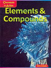 Cover of: Elements and Compounds (Chemicals in Action)