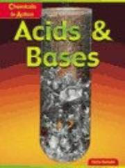 Cover of: Acids and Bases (Chemicals in Action)