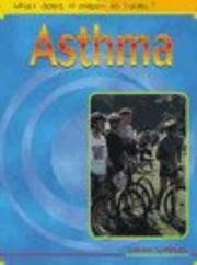Cover of: What Does It Mean to Have Asthma? (What Does It Mean to Have/be...?)