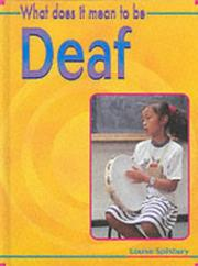 Cover of: What Does It Mean to Be Deaf? (What Does It Mean to Have/be...?)