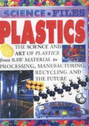 Cover of: Plastics (Science Files)