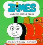 Cover of: James and the Rescue Train