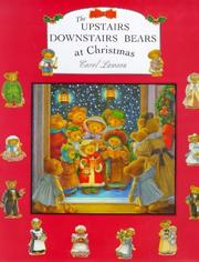 Cover of: The Upstairs Downstairs Bears Christmas | Carol Lawson