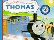Cover of: Chuff, Chuff, Here Comes Thomas