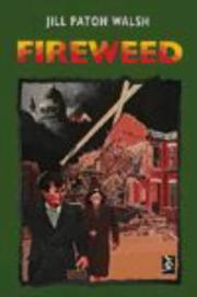 Cover of: Fireweed