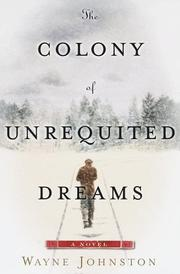 Cover of: The colony of unrequited dreams