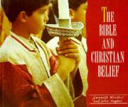 Cover of: Bible and Christian Belief (Exploring Christianity)