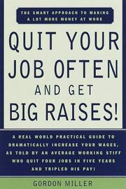 Cover of: Quit your job often and get big raises!